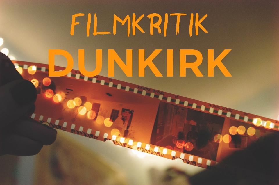 """Filmkritik """"Dunkirk"""": Was trägt Nolan zum Kriegsfilm-Genre bei?"""