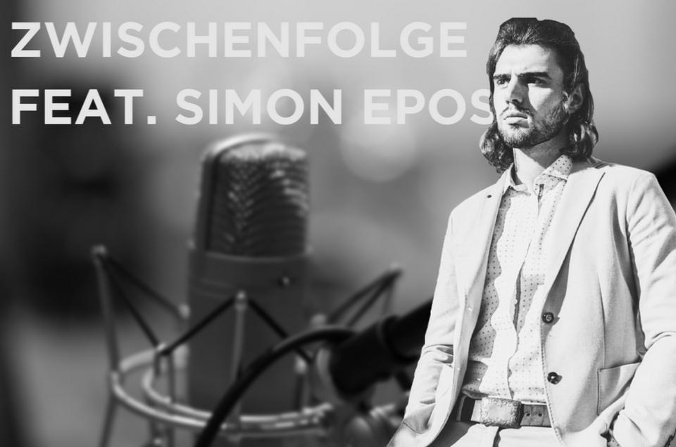 Zwischenfolge (feat. Simon Epos)