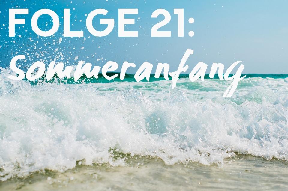 Sommeranfang (Folge 21)